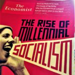 """THE ECONOMIST : """"THE RISE OF MILLENNIAL SOCIALISM"""""""